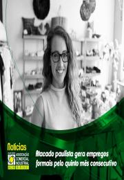 Atacado paulista gera empregos formais pelo quinto mês consecutivo e mostra reação do setor