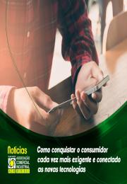 Como conquistar o consumidor cada vez mais exigente e conectado as novas tecnologias