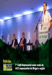 Café empresarial reúne mais de 400 empresários de Birigui e região