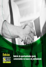 Balcão de oportunidades ajuda  comerciantes na busca de profissionais