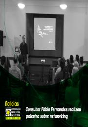 Consultor Fábio Fernandes realizou palestra sobre networking