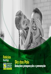Dia dos Pais: Boa Vista SCPC tem soluções para prospecção e prevenção
